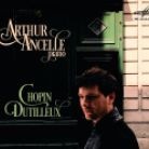 MELCD1002399. Arthur Ancelle plays Chopin & Dutilleux