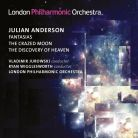 LPO0074. ANDERSON Fantasias. The Crazed Moon. The Discovery of Heaven