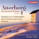 CHAN10894. ATTERBERG Symphony No 3. 3 Nocturnes. Vittorioso