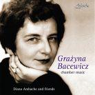 AMB2607. BACEWICZ Chamber Music