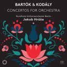 PTC5186 626. KODÁLY; BARTÓK Concertos for Orchestra (Hrůša)