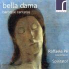 RES10115. Bella dama: Baroque Cantatas. Raffaele Pé