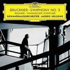 479 7208GH. BRUCKNER Symphony No 3 WAGNER Tannhäuser Overture