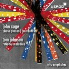 WER7370 2. CAGE Chess Pieces. Four Dances JOHNSON Rational Melodies