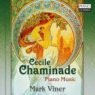 PCL10164. CHAMINADE Piano Music (Mark Viner)