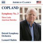 8 559844. COPLAND Symphony No 3. 3 Latin American Sketches