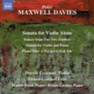 8 573599. MAXWELL DAVIES Sonata for Violin Alone. Sonata for Violin and Piano