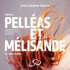 LSO0790. DEBUSSY Pelléas et Mélisande (Rattle)