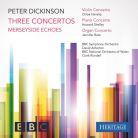 HTGCD276. DICKINSON Violin, Piano and Organ Concertos. Merseyside Echoes