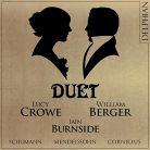 DCD34167. Duet: Lucy Crowe & William Berger
