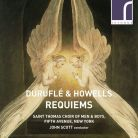 RES10200. DURUFLÉ; HOWELLS Requiem