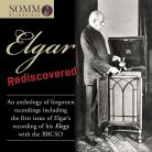SOMMCD0167. Elgar Rediscovered