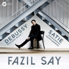 0190295705671. DEBUSSY Preludes SATIE Gnossiennes (Fazil Say)