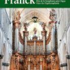 FSFDVD009. FRANCK Father of the Organ Symphony