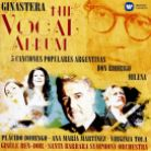 2564 68683-0. GINASTERA The Vocal Album