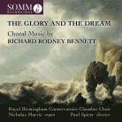 SOMMCD0184. BENNETT The Glory and the Dream