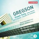 CHAN10822. GREGSON Dream Song. Horn Concerto. Aztec Dances