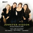 BRIDGE9379. HIGDON An Exaltation of Larks. Scenes from the Poet's Dreams. Light Refracted. Lark Quartet