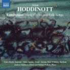 8 571360. HODDINOTT Song Cycles and Folksongs
