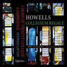 CDA68105. HOWELLS Collegium Regale
