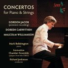 SOMMCD254. JACOB; WILLIAMSON; CARWITHEN Piano Concertos