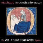 CDA68206. MACHAUT The Gentle Physician