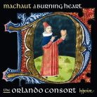 CDA68103. MACHAUT A Burning Heart