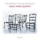 CDA68196. MACMILLAN String Quartets (Royal Quartet)