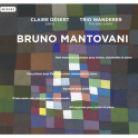 MIR159. MANTOVANI Chamber Music. Trio Wanderer