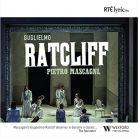 CD152. MASCAGNI Guglielmo Ratcliff