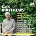 TOCC0060. MATTHEWS Complete String Quartets Vol 3