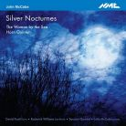 NMCD230. MCCABE Silver Nocturnes. The Woman by the Sea