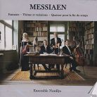 DACOCD756. MESSIAEN Fantasie. Quartet for the End of Time