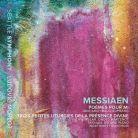 SSM1016. MESSIAEN Poèmes pour Mi. Trois petites liturgies de la Présence Divine
