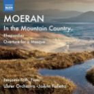 8 573106. MOERAN In the Mountain Country. Rhapsodies Nos 1 & 2. JoAnn Falletta