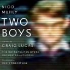7559 79560-2. MUHLY Two Boys
