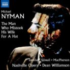 8 660398. NYMAN The Man Who Mistook his Wife for a Hat
