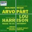 PÄRT; HARRISON Choral Works