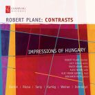 CHRCD132. Robert Plane: Contrasts, Impressions of Hungary