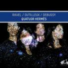 LDV33. RAVEL; DUTILLEUX; DEBUSSY String Quartets