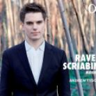 ALPHA277. RAVEL Miroirs SCRIABIN Piano Sonatas Nos 3 & 10