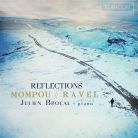 RCD1008. MOMPOU; RAVEL Reflections (Brocal)