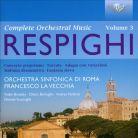 94394 RESPIGHI Complete Orchestral Music Vol 3 La Vecchia