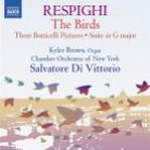 8 573168. RESPIGHI The Birds. Three Botticelli Pictures. Suite