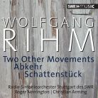 SWR19001CD. RIHM Two Other Movements. Schattenstück