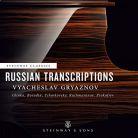 STNS30082. Vyacheslav Gryaznov: Russian Transcriptions