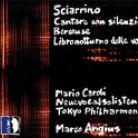 STR33987. SCIARRINO Cantare con silenzio. Berceuse. Libro notturno delle voci