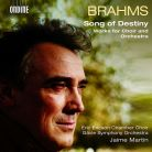 ODE1301-2. BRAHMS Song of Destiny: Works for Choir and Orchestra