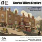 CDLX7350. STANFORD Piano Concerto. Violin Concerto