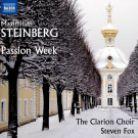 8 573665. STEINBERG Passion Week
